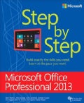 Microsoft Office Professional 2013 Step by Step (Paperback)