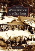 Wrightwood & Big Pines (Paperback)