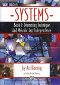 Systems: Drumming Technique and Melodic Jazz Independence (Paperback)