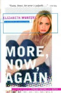 More, Now, Again: A Memoir of Addiction (Paperback)