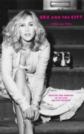Sex and the City: Kiss and Tell (Paperback)