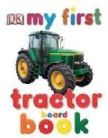 My First Tractor (Board book)