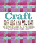 Craft: Techniques & Projects (Hardcover)