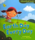 Earth Day Every Day (Paperback)