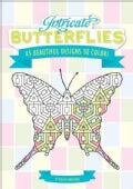 Intricate Butterflies: 45 Beautiful Designs to Color! (Paperback)
