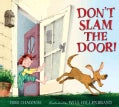 Don't Slam the Door! (Hardcover)