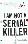 I Am Not a Serial Killer (Paperback)
