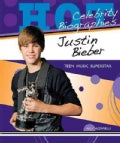 Justin Bieber: Teen Music Superstar (Hardcover)
