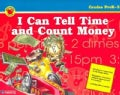 I Can Tell Time And Count Money: Grades PreK-2 (Paperback)