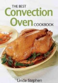 The Best Convection Oven Cookbook (Paperback)