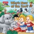 Fisher-Price Little People Who&#39;s New at the Zoo? (Paperback)