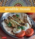 An Edible Mosaic: Middle Eastern Fare with Extraordinary Flair (Hardcover)