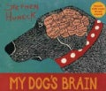 My Dog&#39;s Brain (Hardcover)
