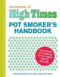 The Official High Times Pot Smoker's Handbook: Featuring 420 Things to Do When You're Stoned (Paperback)