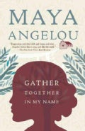 Gather Together in My Name (Paperback)