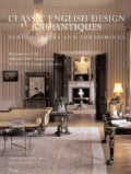 Classic English Design And Antiques: Period Style And Furnishings (Hardcover)