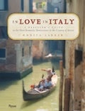 In Love in Italy: A Traveler's Guide to the Most Romantic Destinations in the Country of Amore (Paperback)