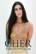 Cher: Strong Enough (Paperback)