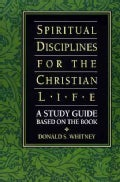 Spiritual Disciplines for the Christian Life: A Study Guide Based on the Book (Paperback)