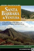Hiking & Backpacking Santa Barbara & Ventura: A Complete Guide to the Trails of the Southern Los Padres National ... (Paperback)