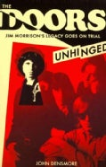 The Doors: Unhinged: Jim Morrison's Legacy Goes on Trial (Paperback)