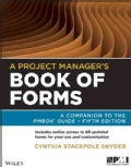 A Project Manager&#39;s Book of Forms: A Companion to the PMBOK Guide (Paperback)