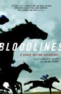 Bloodlines: A Horse Racing Anthology (Paperback)