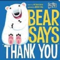 "Bear Says ""Thank You"" (Board book)"