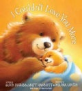 I Couldn&#39;t Love You More (Hardcover)