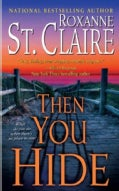 Then You Hide (Paperback)