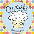 Cupcake: A Journey to Special (Hardcover)