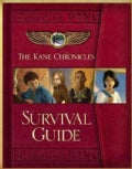 The Kane Chronicles Survival Guide (Novelty book)