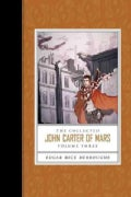 The Collected John Carter of Mars: Swords of Mars/ Synthetic Men of Mars/ Llana of Gathol/ John Carter of Mars (Paperback)