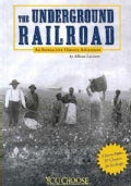 The Underground Railroad: An Interactive History Adventure (Paperback)