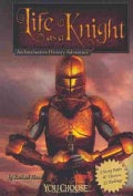 Life As a Knight: An Interactive History Adventure (Paperback)