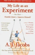 My Life As an Experiment: One Man's Humble Quest to Improve Himself by Living As a Woman, Becoming George Washing... (Paperback)