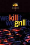We Kill It We Grill It (Paperback)