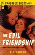 The Evil Friendship (Paperback)