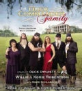 The Duck Commander Family: How Faith, Family, and Ducks Built a Dynasty (CD-Audio)
