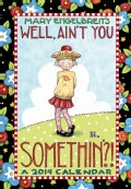 Mary Engelbreit Monthly Pocket 2014 Planner: Well, Ain&#39;t You Somethin&#39;? (Calendar)
