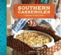 Southern Casseroles: Comforting Pot-Lucky Dishes (Paperback)