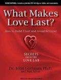 What Makes Love Last?: How to Build Trust and Avoid Betrayal (CD-Audio)