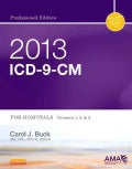 2013 ICD-9-CM: For Hospitals, Volumes 1, 2 & 3 (Spiral bound)