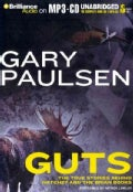 Guts: The True Stories Behind Hachett and the Brian Books (CD-Audio)