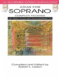 Arias for Soprano Complete: With Diction Coach and Accompaniment CDs