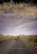Ghost Rider: Travels on the Healing Road (Hardcover)