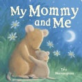 My Mommy and Me (Board book)