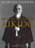 The Secret Teachings of Aikido (Hardcover)