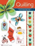 Quilling: New Papercrafting Projects With a Traditional Past (Paperback)