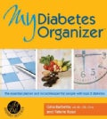 My Diabetes Organizer: The Essential Planner and Record-keeper for People With Type 2 Diabetes (Spiral bound)